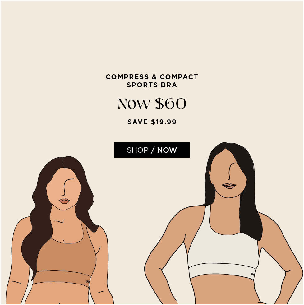 Compress & Compact Sports Bra. Now $60. Save $19.99. Shop now